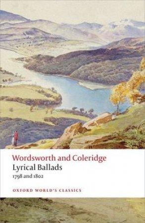 Lyrical Ballads by William Wordsworth & Samuel Taylor Coleridge & Fiona Stafford