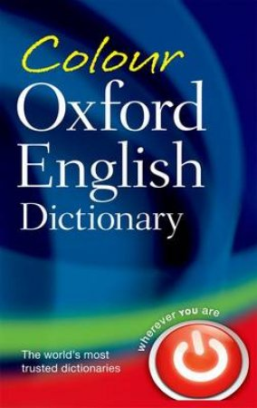 Colour Oxford English Dictionary by Sara Hawker