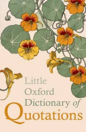 Little Oxford Dictionary of Quotations by Susan Ratcliffe