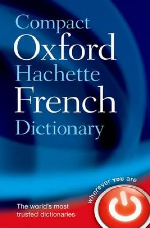 Compact Oxford-Hachette French Dictionary by Oxford University Press