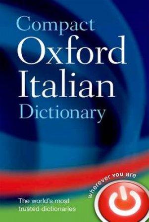 Compact Oxford Italian Dictionary by Pat Bulhosen & Francesca Logi & Loredana Riu