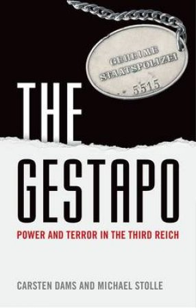 The Gestapo by Carsten Dams & Michael Stolle & Charlotte Ryland