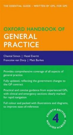 Oxford Handbook of General Practice by Chantal Simon & Hazel Everitt & Francoise Van Dorp & Matthew Burke