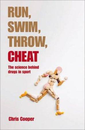 Run, Swim, Throw, Cheat by Chris Cooper