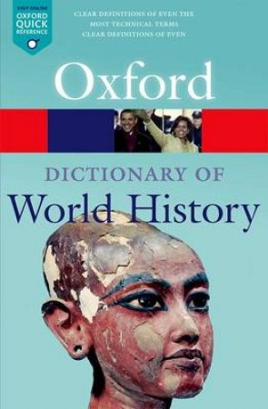 A Dictionary of World History by Oxford University Press  & Edmund Wright