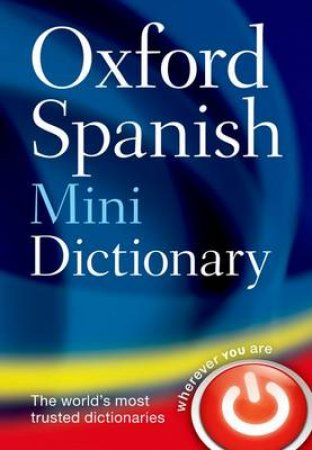 Oxford Spanish Mini Dictionary by Oxford University Press