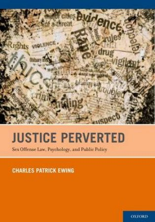 Justice Perverted by Charles Patrick Ewing