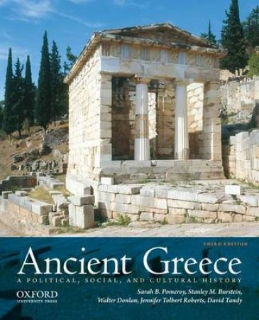Ancient Greece by Sarah B. Pomeroy & Stanley M. Burstein & Walter Donlan & Jennifer Tolbert Roberts & David W. Tandy