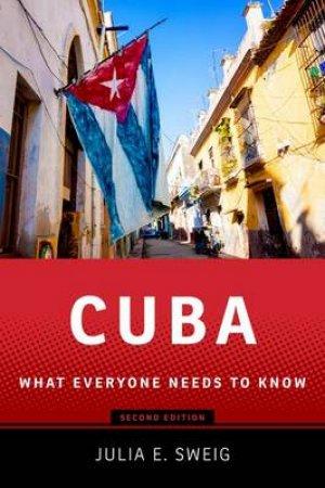 Cuba by Julia E. Sweig
