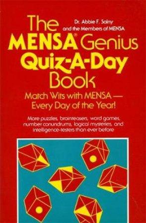 The Mensa Genius Quiz-A-Day Book by Abbie F. Salny & Members of Mensa