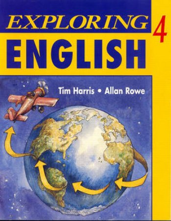 Exploring English 4 by Tim Harris & Allan Rowe