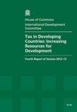 Tax in Developing Countries by Stationery Office Limited