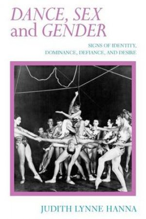 Dance, Sex, and Gender by Judith Hanna