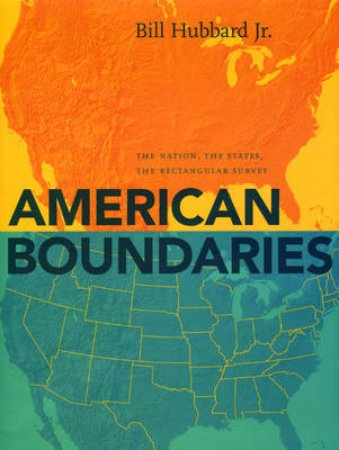 American Boundaries by Bill Hubbard