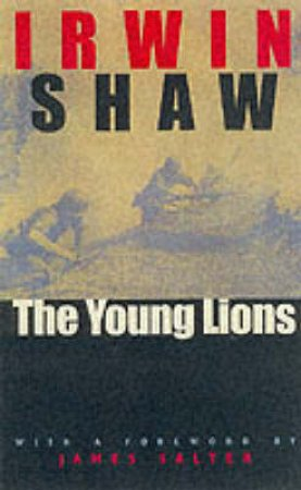 The Young Lions by Irwin Shaw & James Salter