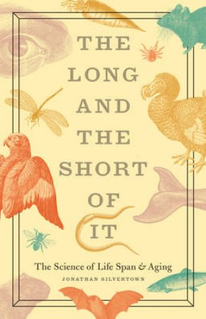 Long and Short of It by Jonathan Silvertown