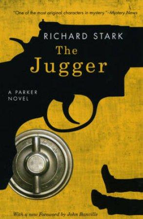 The Jugger by Richard Stark & John Banville