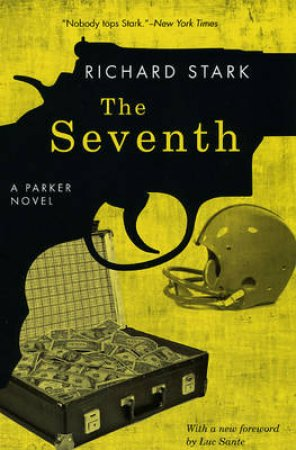 The Seventh by Richard Stark & Luc Sante