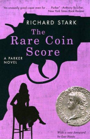 The Rare Coin Score by Richard Stark & Luc Sante