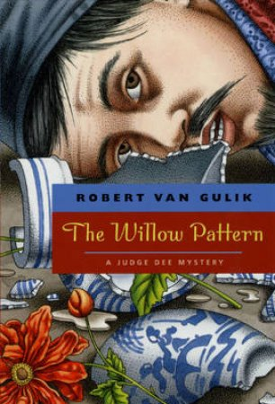 The Willow Pattern by Robert Hans Van Gulik