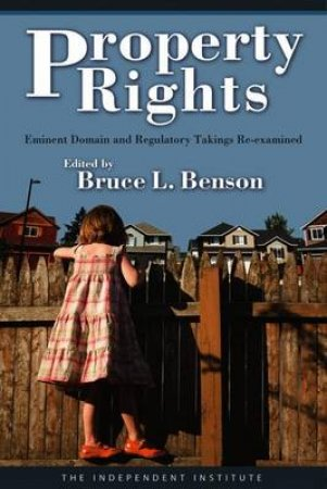 Property Rights by Bruce L. Benson