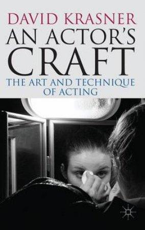 An Actor's Craft by David Krasner