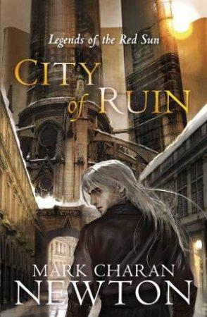 City of Ruin by Mark Charan Newton