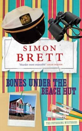 Bones Under the Beach Hut by Simon Brett