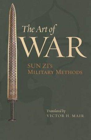 The Art of War by Sun-Tzu & Victor H. Mair