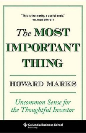 The Most Important Thing by Howard Marks