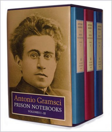 Prison Notebooks by Antonio Gramsci & Joseph A. Buttigieg