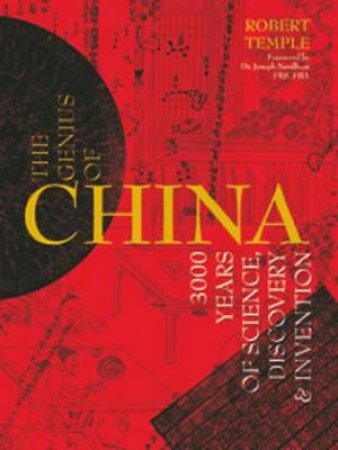 The Genius of China by Robert K. G. Temple