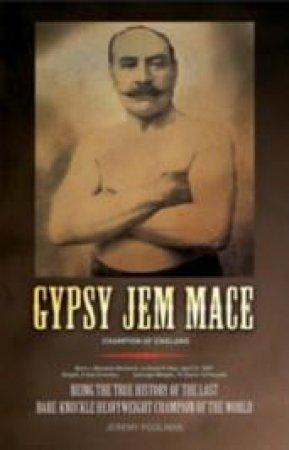 Gypsy Jem Mace by Jeremy Poolman