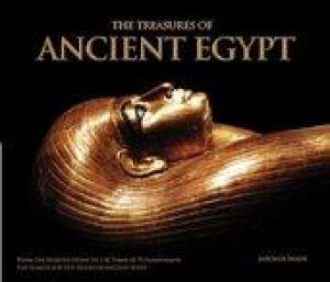 The Treasures of Ancient Egypt by Jaromir Malek