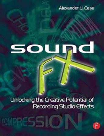 Sound FX by Alexander U. Case