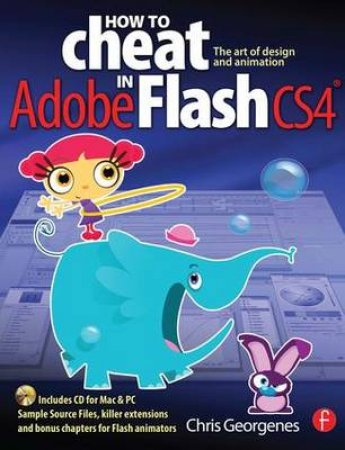How to Cheat in Adobe Flash CS4 by Chris Georgenes