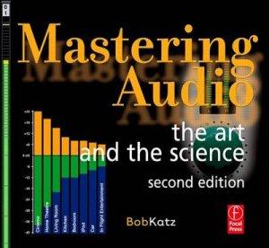 Mastering Audio by Bob Katz
