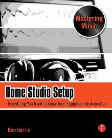 Home Studio Setup by Ben Harris