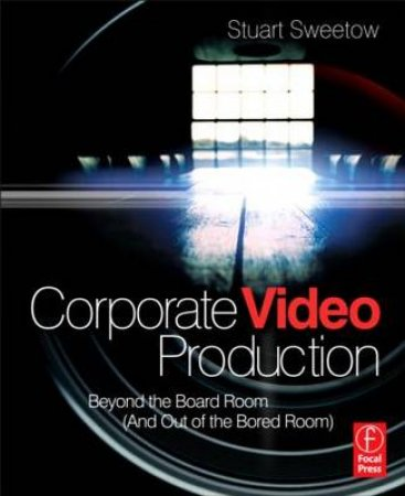 Corporate Video Production by Stuart Sweetow