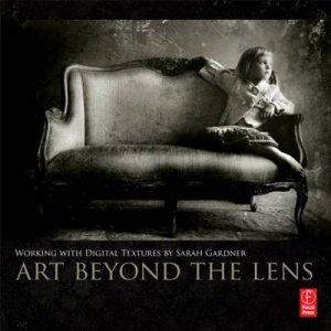 Art Beyond the Lens by Sarah Gardner