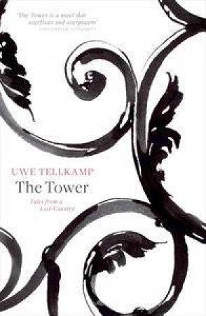 The Tower by Uwe Tellkamp