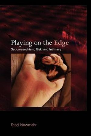 Playing on the Edge by Staci Newmahr
