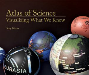 Atlas of Science by Katy Borner