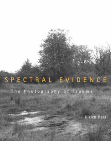 Spectral Evidence by Ulrich Baer
