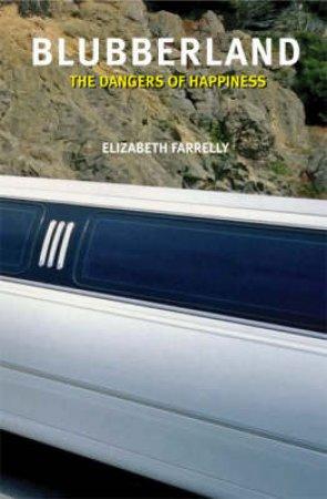 Blubberland by Elizabeth Farrelly