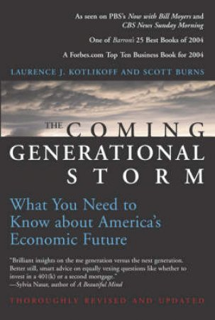 The Coming Generational Storm by Laurence J. Kotlikoff & Scott Burns