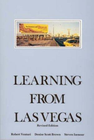 Learning from Las Vegas by Robert Venturi & Denise Scott Brown