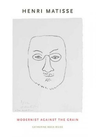 Henri Matisse by Catherine Bock-weiss