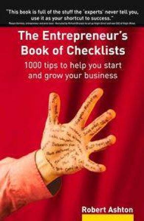 Entrepreneur's Book Of Checklists by Robert Ashton