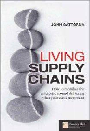 Living Supply Chains by John Gattorna